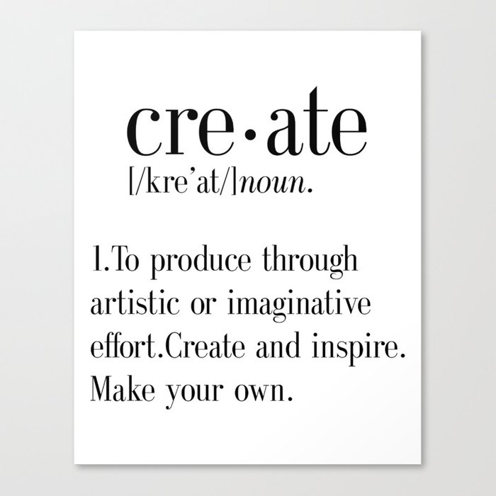 Create Definition Create Quote Print Artist Gift Crafter Gift Stunning Create A Quote