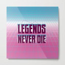 Legends Never Die Vaporwave Metal Print