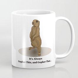 Gopher This Coffee Mug