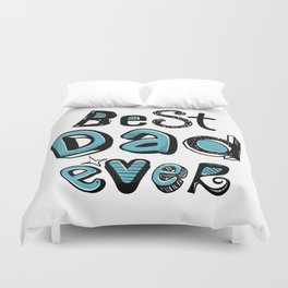 Best Dad Ever 01 Typography Duvet Cover