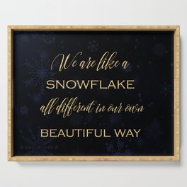 We are like a snowflake - gold glitter Typography on dark background Serving Tray