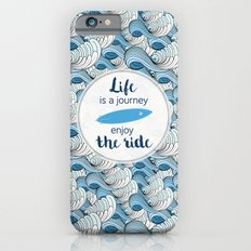 Life is a journey - surf waves iPhone 6s Slim Case