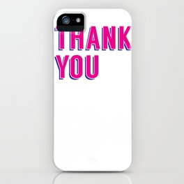 thank you 2 iPhone Case