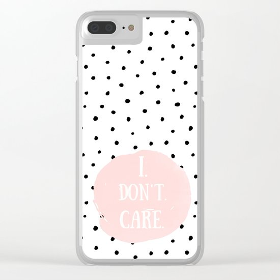I DON´T CARE! Black Polkadots on white  and pink Typography on #Society6 Clear iPhone Case