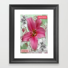 Forever Beautiful Framed Art Print