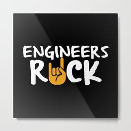 Engineers Rock Metal Print