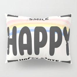 Happy State Pillow Sham