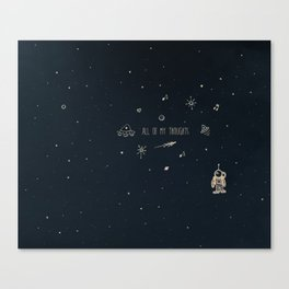 4. All of my thoughts Canvas Print