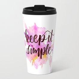 Keep It Simple Travel Mug