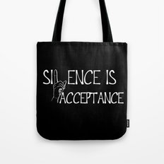 Silence is Acceptance Inverse Colors Tote Bag