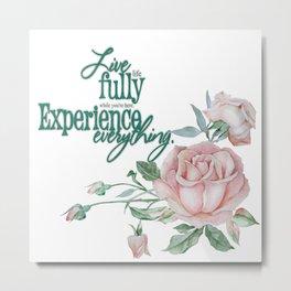 Live Life Fully  Pastel Pink Roses Metal Print