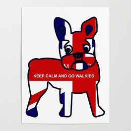 Keep Calm and Go Walkies French Bulldog Poster