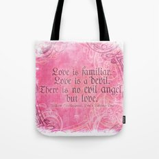 Love is a Devil - Shakespeare Love Quote Art Tote Bag