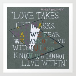 Words by James Baldwin Art Print