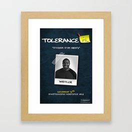 Tolerance Poster 2 Framed Art Print