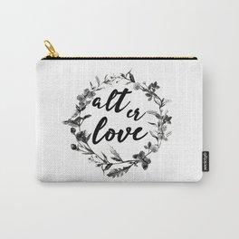 alt er love floreal Carry-All Pouch