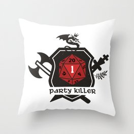 Party Killer Throw Pillow