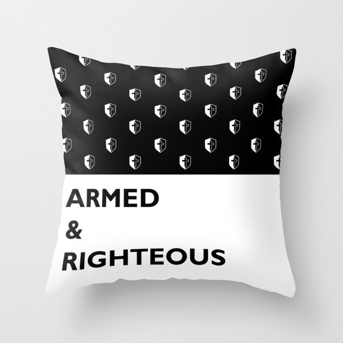 Armed & Righteous Throw Pillow