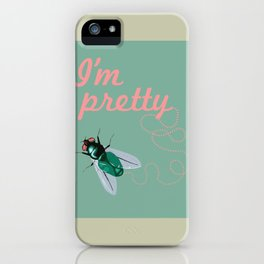 Pretty Fly iPhone Case