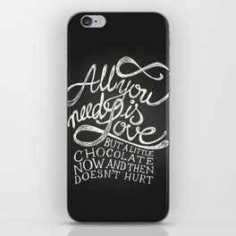 All You need is Love & Chocolate  iPhone Skin