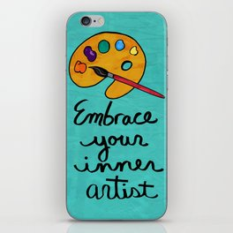 Embrace Your Inner Artist iPhone Skin