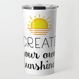 Create your own sunshine Travel Mug