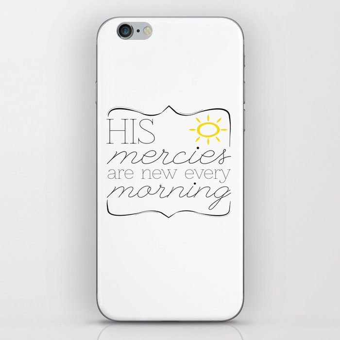 His Mercies are New Every Morning iPhone Skin