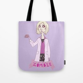but i'm a zombie Tote Bag