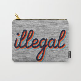 Illegal Carry-All Pouch