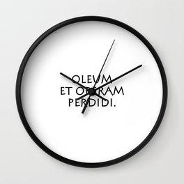 Oleum et operam perdidi Wall Clock