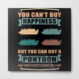 Pontoon Boat Owner | Pontooning | Pontoon Captain Metal Print