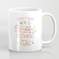 vonnegut Mugs featuring Everything Was Beautiful and Nothing Hurt by IndigoEleven