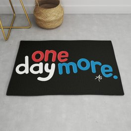 One Day More Rug