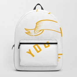 You must expect great things from yourself before Backpack