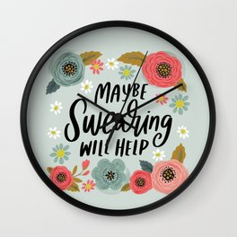 Pretty Not-So-Swe*ry: Maybe Swearing Will Help Wall Clock