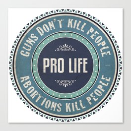 Pro Life Canvas Print