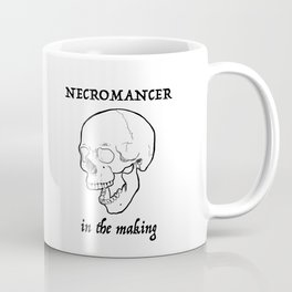 Necromancer in the making Coffee Mug