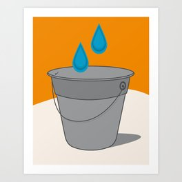 Two Tears in a Bucket Art Print