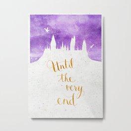 Until the very end Metal Print