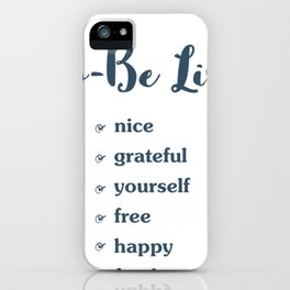 Hand Drawn Illustrations To Be List Nice Gratefull Yourself Free Happy Fearless Gift iPhone Case