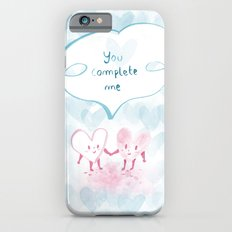 You complete me Slim Case iPhone 6s