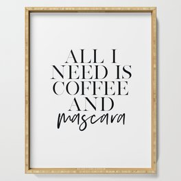 GIRLS ROOM DECOR, All I Need Is Coffee And Mascara, Funny Print, Coffee Sign, Quote Prints,Gift For Serving Tray