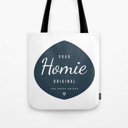 Pour Homie Tote Bag