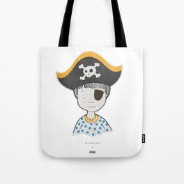 The bravest pirate Tote Bag