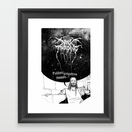 "Fenriz Darkthrone ""make it primitive maaaan"" Framed Art Print"