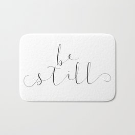 BE STILL Bath Mat