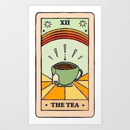 That's the TEA, sis tarot card Art Print