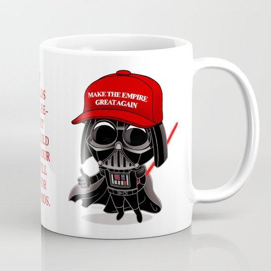 Make the Empire Great Again Coffee Mug