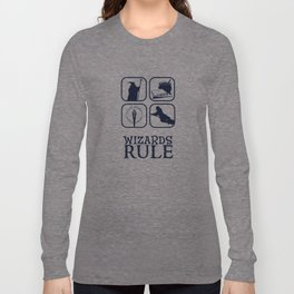 Wizards Rule Long Sleeve T-shirt