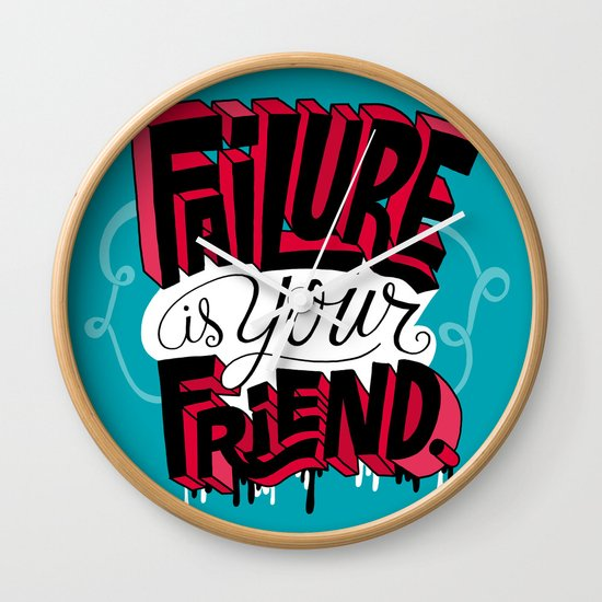 Failure is your Friend Wall Clock
